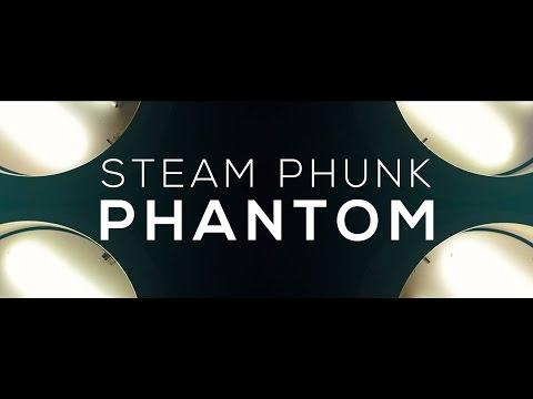 Steam Phunk - Phantom (Official Video)