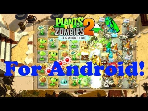 Plants Vs Zombies 2 For Android!