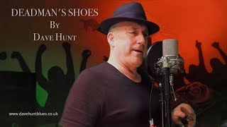 DEADMAN'S SHOES By Dave Hunt