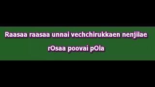 Rasa Rasa Unna Vachirukken Karaoke with Lyrics - Manasthan