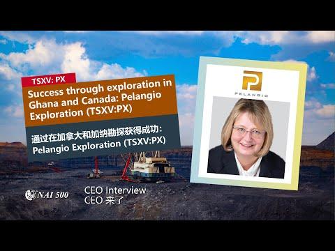 Success through exploration in Ghana and Canada: Pelangio Exploration (TSXV:PX) 通過在加拿大和加納勘探獲得成功