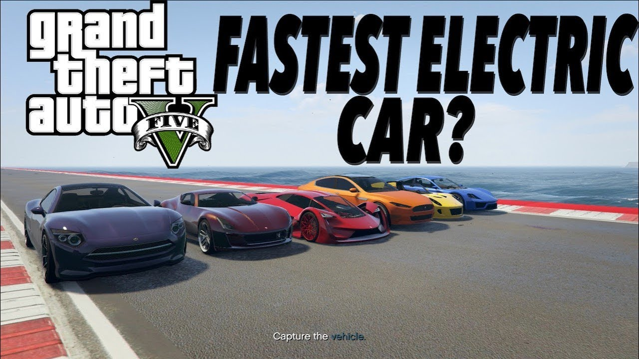 What Is The Fastest Electric Car In Gta 5