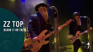 ZZ Top - Heard It On The X (Live From Texas)