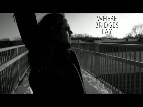 Where Bridges Lay (HD) perf. Nathan Fleet