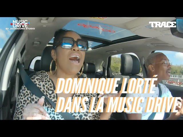 DOMINIQUE LORTÉ dans la Music Drive