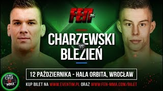 Łukasz Charzewski vs Krystian Blezień na FEN 26 !