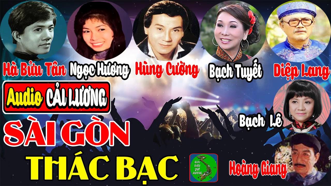 Cải lương SÀI GÒN THÁC BẠC - Hà Bửu Tân, Ngọc Hương, Hùng Cường, Bạch Tuyết, Diệp Lang, Bạch Lê