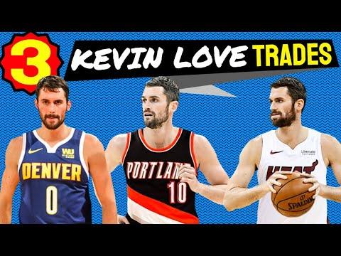 3 Kevin Love TRADES For 2019/20 NBA Season