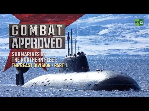 Submarines of the Northern Fleet: The Beast Division - Part 1