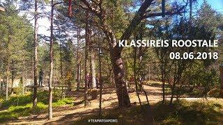 Klassireis Roostale/Class Trip to Roosta