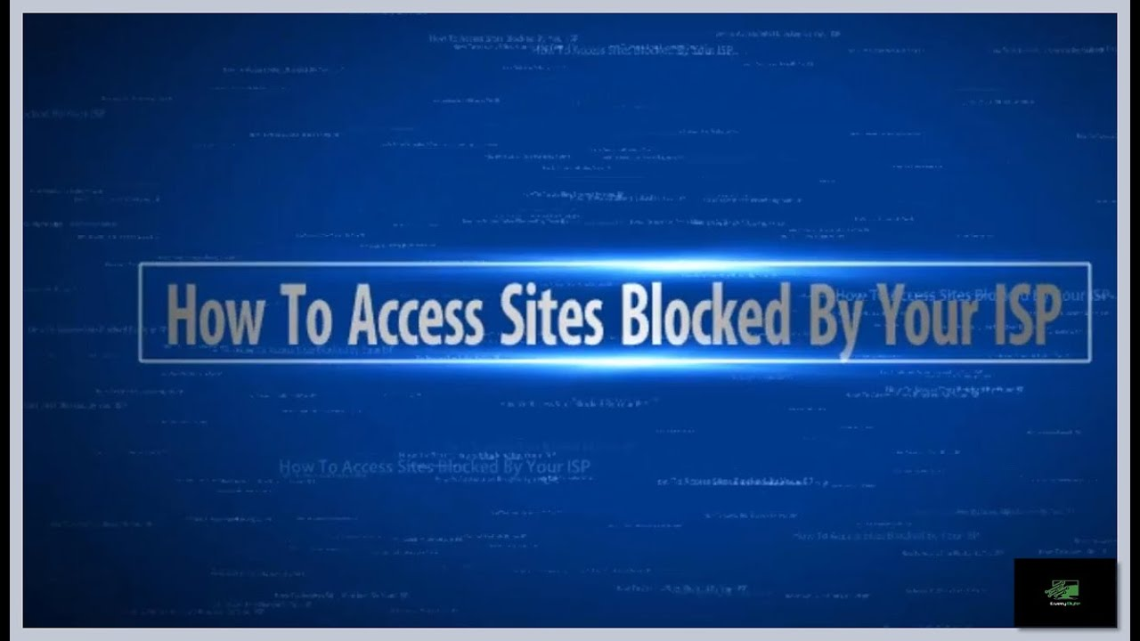 Unblock Websites Blocked By Your ISP