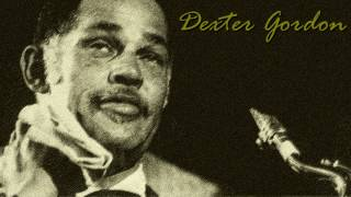Dexter Gordon - Cheese cake