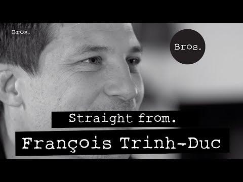 FRANÇOIS TRINH-DUC | Straight From | Le choix du virtuose 🔵⚪
