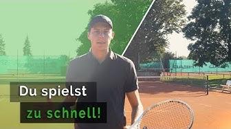 Tennis Taktik: Warum du zu schnell spielst