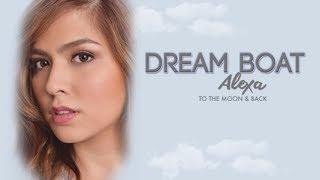 Alexa Ilacad Dream Boat Audio.mp3