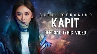 Download Sarah Geronimo — Kapit [Official Lyric ] MP3 song and Music Video