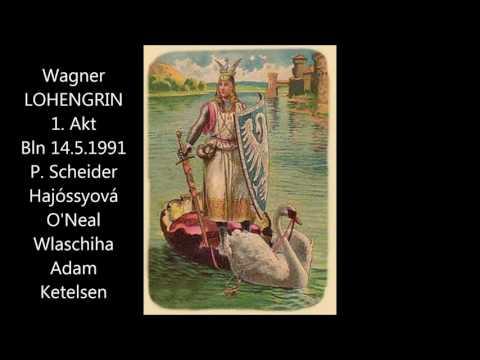 Wagner: Lohengrin - 1. Akt (Berlin 14.05.1991, Schneider, Hajóssyová, Adam)