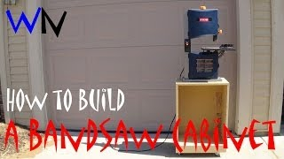 How To Build A Bandsaw Cabinet