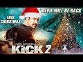 Salman Khan - Kick 2 Christmas Big Announcement | Devil Will Be Back | Jacqueline Fernandez