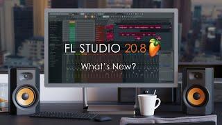 FL STUDIO 20.8 | What's New?