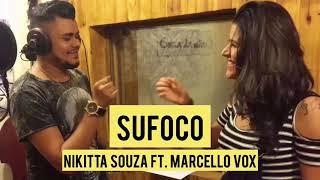 Baixar Sufoco - Nikitta Souza ft. Marcello Vox | LANÇAMENTO 2018 | ARROCHA