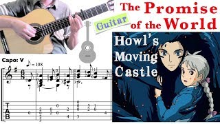 The Promise of the World 世界の約束 / Howl's Moving Castle 霍爾的移動城堡 (Guitar)