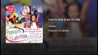 Live Is Live (Live Is Life)