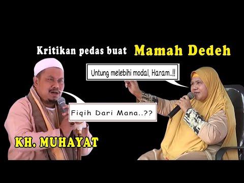 Download kritikan pedas buat Mamah Dedeh oleh KH Muhayat