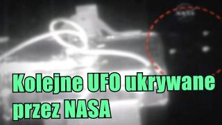 NASA poraz kolejny przerwała transmisję zISS wchwili pojawienia się UFO