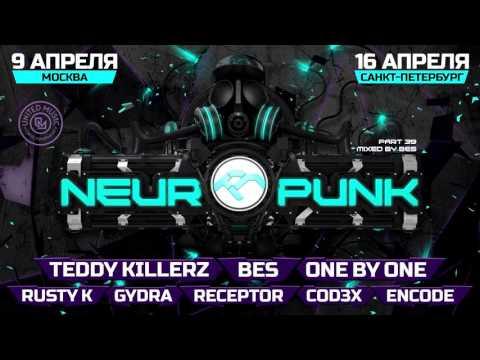 Neuropunk pt.39 mixed by Bes