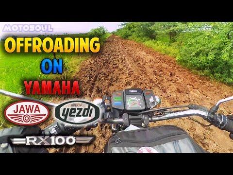 Yamaha RX 100 , JAWA and Yezdi Offroading