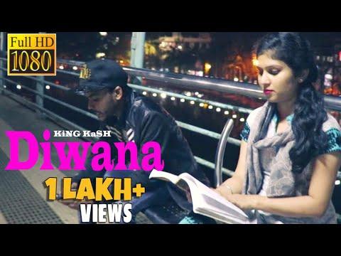 Diwana - King Kash (New Hindi Rap Song 2017) Official Music Video