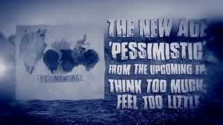 The New Age - Pessimistic ( Lyric)