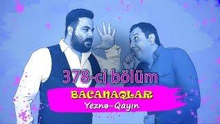 Bacanaqlar - Zəhərli Bəsti (378-ci bölüm)