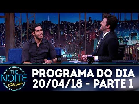The Noite (20/04/18) - Parte 1