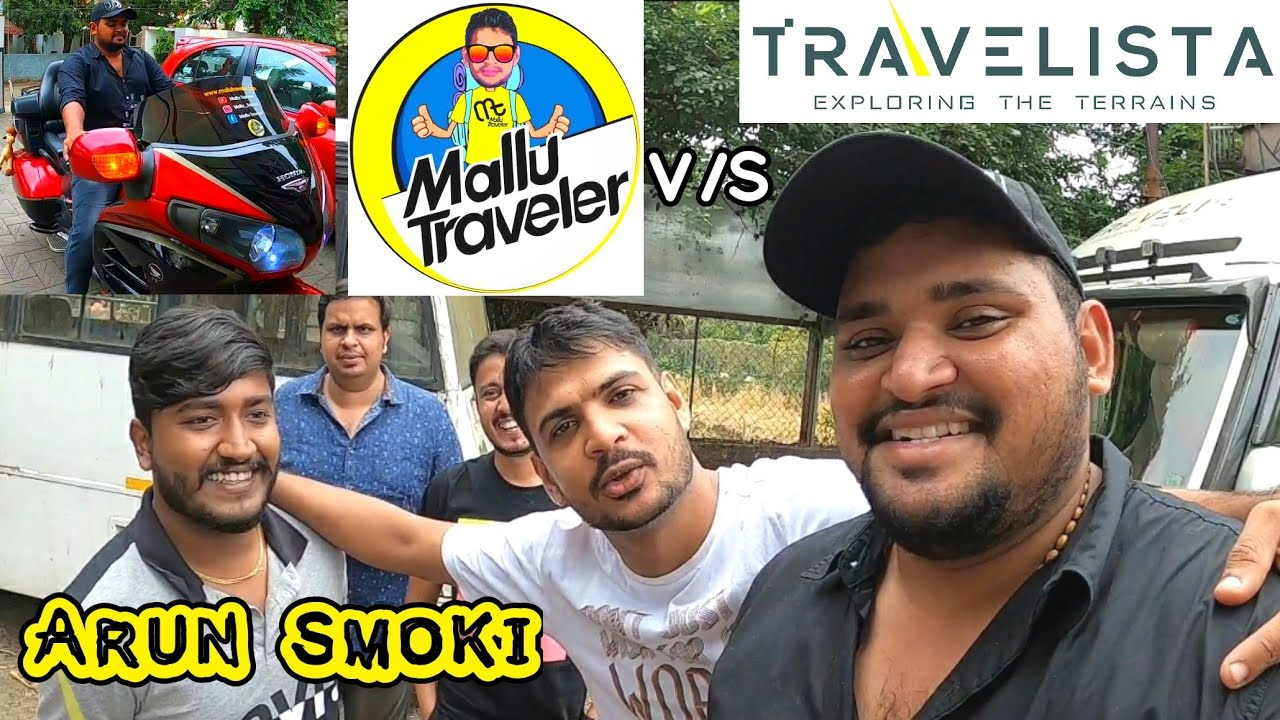മല്ലു ട്രാവലർ v/s Travelista പിന്നെ Arun സ്മോക്കിയും ✅️