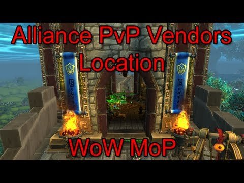 WoW MoP- Alliance PvP Vendor Location - YouTube