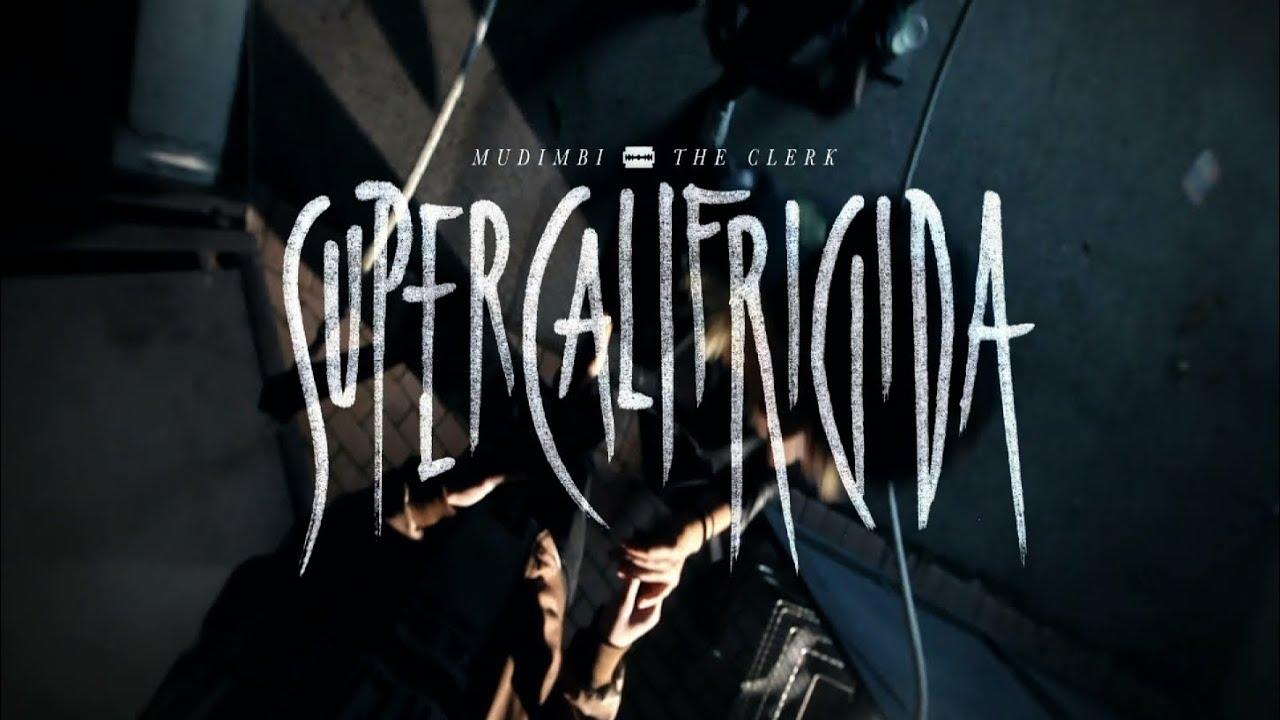 Mudimbi & The Clerk - Supercalifrigida (Official Video)