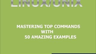 Mastering Linux TOP Command