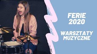 FERIE 2020: warsztaty muzyczne