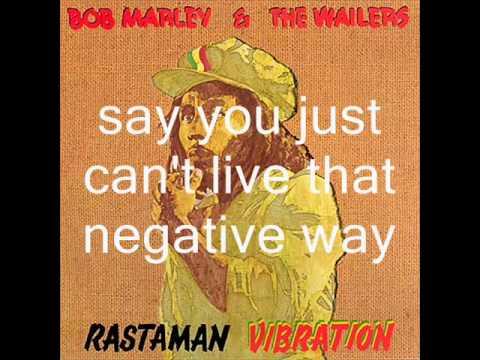 Bob marley and the wailers: positive vibration with lyrics