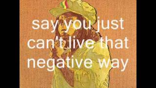 Bob marley and the wailers: positive vibration with lyrics