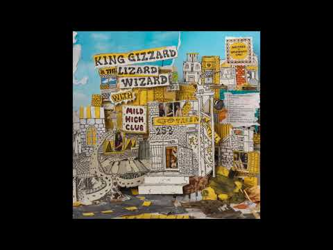 King Gizzard and the Lizard Wizard & Mild High Club - Sketches Of Brunswick East [full album]