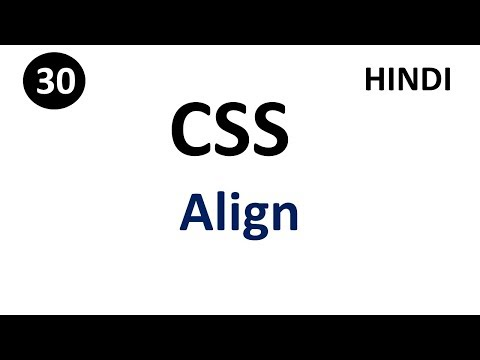 CSS Align | Part - 30 | CSS In Hindi
