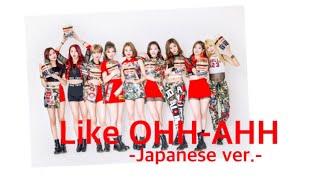 Play Like Ooh-Ahh (Japanese Ver.)