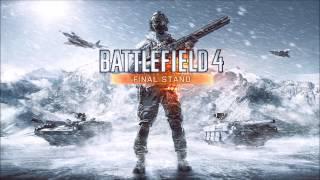 Battlefield 4 Final Stand Trailer Soundtrack