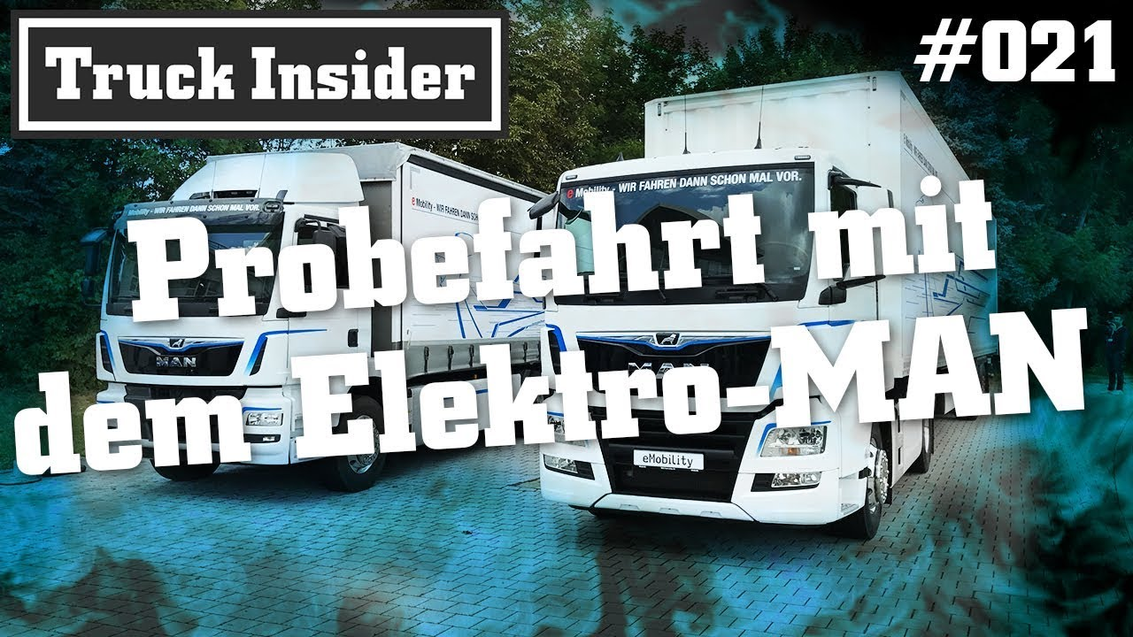 truck insider probefahrt mit dem elektro man folge 21 youtube. Black Bedroom Furniture Sets. Home Design Ideas