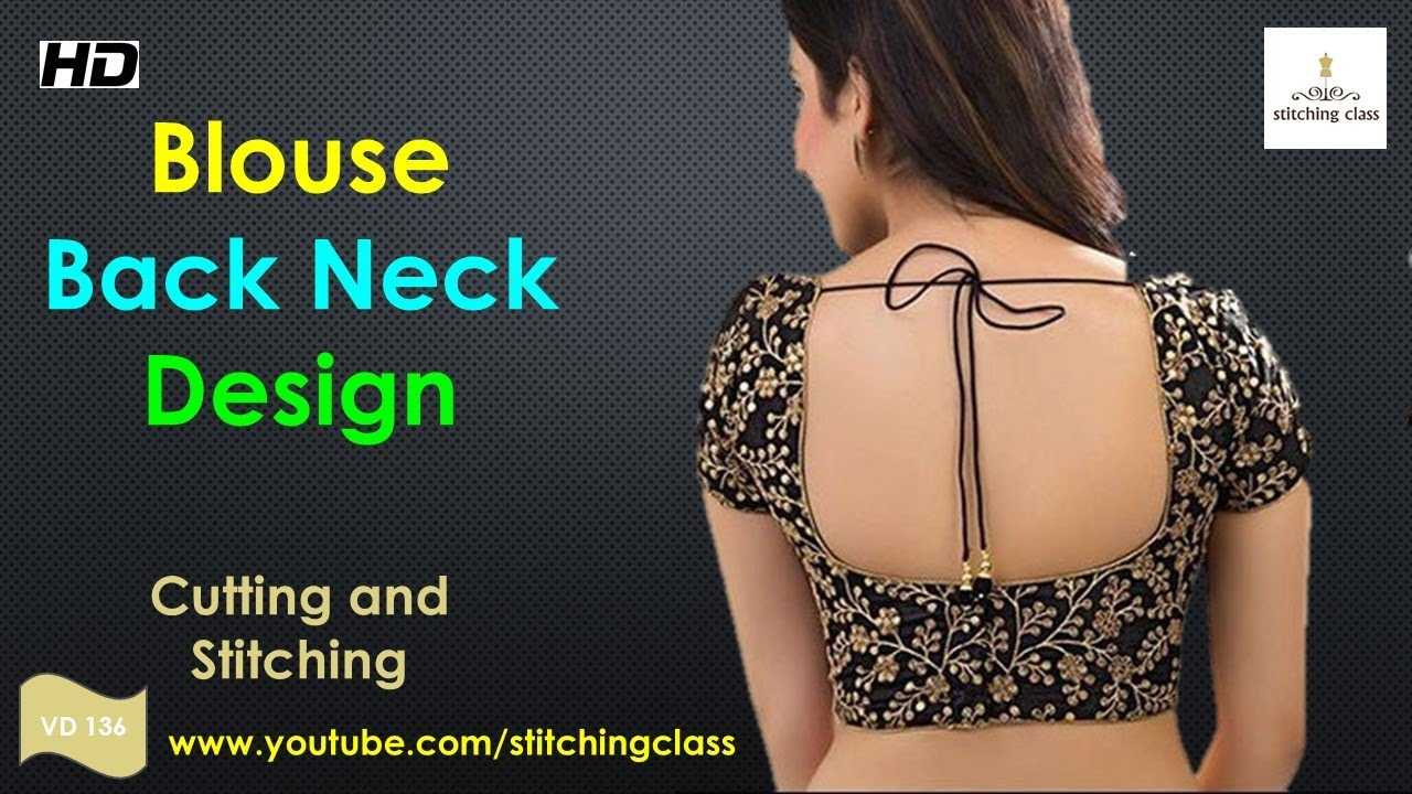 91b0bbbec4efa6 Blouse Back Neck Design Cutting and Stitching, Blouse Neck Designs ...
