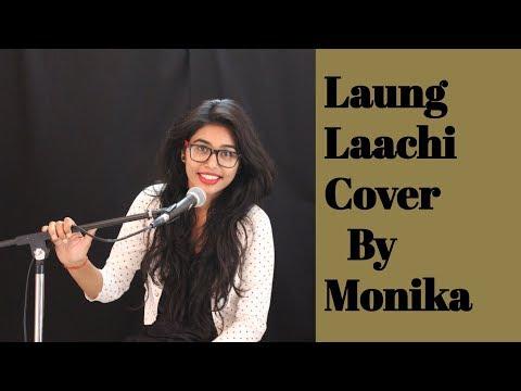 Laung Laachi Cover By Monika Raghuwanshi | Ammy Virk | Neeru Bajwa |  Female Version | Karoke