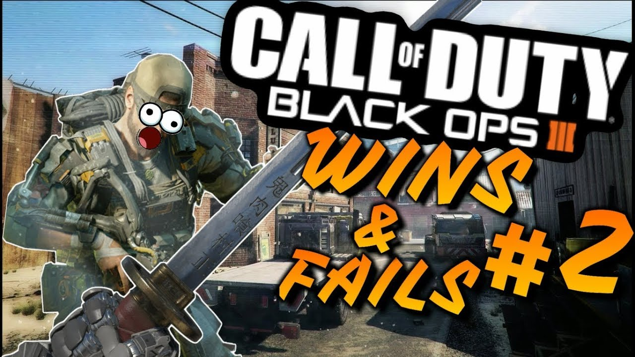 The Best Wins & Fails #2 | Call of Duty: Black Ops 3 - YouTube